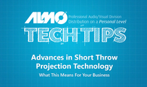 Tech Tip: Advances in Short Throw Technology