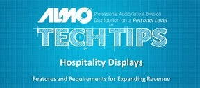 Tech Tip: Introduction to Hospitality - Features and Requirements for Expanding Revenue